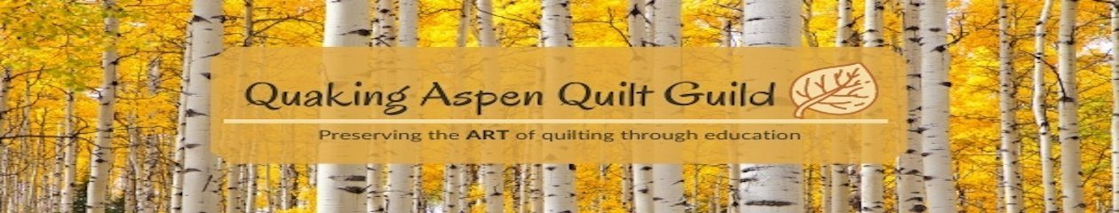 Quaking Aspen Quilt Guild – Boulder, Colorado